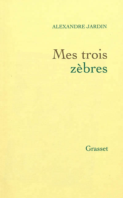 Rencontre d auteur alexandre jardin librairie le fureteur for Alexandre jardin les 3 zebres